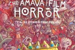 La principessa che amava i film horror - Mocci De Santa Grigoli  - tunue